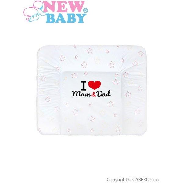 New Baby Přebalovací podložka měkká New Baby I love Mum and Dad bílá 85x70cm Bílá